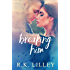 Breaking Him (Love is War Book 1)