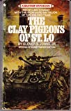 Front cover for the book The Clay Pigeons of St. Lô by Glover S. Johns Jr.