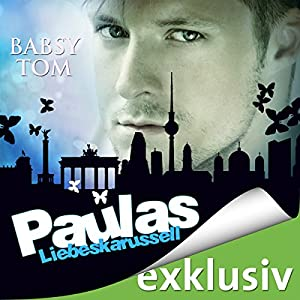 Paulas Liebeskarussel Hörbuch