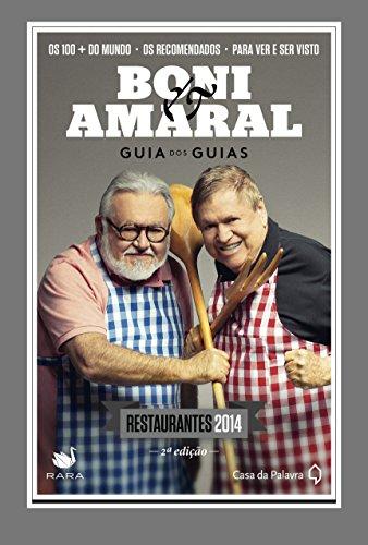 Boni & Amaral: Guia dos Guias: Restaurantes 2015