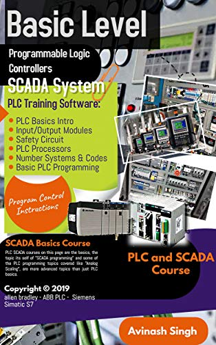 PROGRAMMABLE LOGIC CONTROLLERS SCADA SYSTEM: BASIC LEVEL