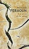 La Terre et le Sang par Feraoun