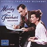 Morley & Gearhart: Duo Pianists (2CD) by Historic Two Piano Wizardry: Morley and Gearhart rediscovered (2001-09-18)