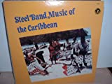 Steel Band Music Of The Caribbean %2D Ol...