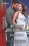 His Secret Baby Bombshell (Dynasties: The Newports)