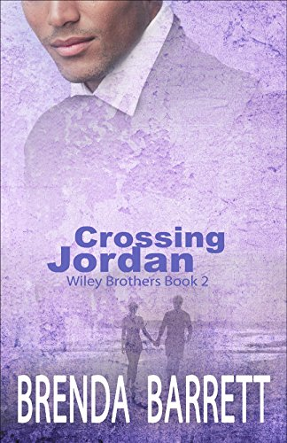 Crossing Jordan (Wiley Brothers Book 2)