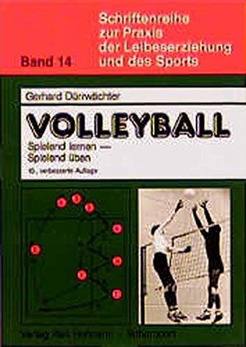 schriftenreihe-zur-praxis-der-leibeserziehung-und-des-sports-bd-14-volleyball-spielend-lernen-spielend-ben