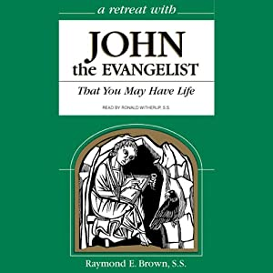 A Retreat with John the Evangelist Audiobook