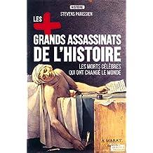 Les plus grands assassinats de l'Histoire: Essai historique (LES +) (French Edition)