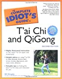 The Complete Idiot's Guide to T'ai Chi and Qigong, Bill Douglas, 0028642643
