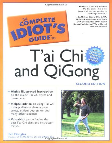 The Complete Idiot's Guide to T'ai Chi & QiGong (2nd Edition) pdf