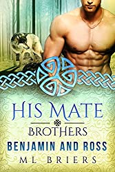 His Mate- Brothers- Benjamin and Ross