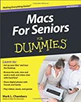 Macs For Seniors For Dummies, 2nd Edition Front Cover