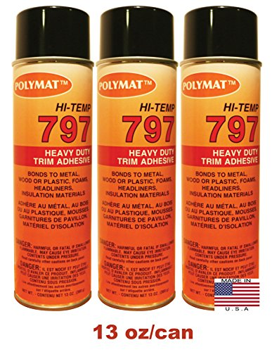 QTY3 Polymat 797 Hi-Temp Professional Automotive Spray Glue 20oz W/13oz NET/can (Hi Temp Spray Glue)