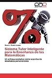 Sistema Tutor Inteligente para la Enseñanza de Las Matemáticas, Romero López Oscar J., 3659053953