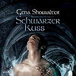 Schwarzer Kuss (Die Herren der Unterwelt 2) | Gena Showalter
