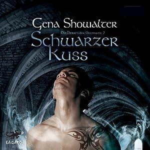 Schwarzer Kuss (Die Herren der Unterwelt 2) Hörbuch