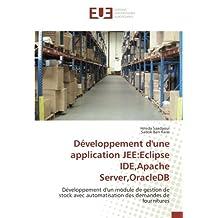 Développement d'une application JEE:Eclipse IDE,Apache Server,OracleDB: Développement d'un module de gestion de stock avec automatisation des demandes de fournitures