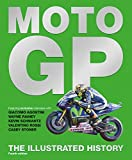 MotoGP: The Illustrated History by Michael Scott (2016-09-06)