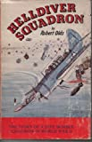 img - for Helldiver Squadron: The Story of Carrier Bombing Squadron 17 with Task Force 58 book / textbook / text book