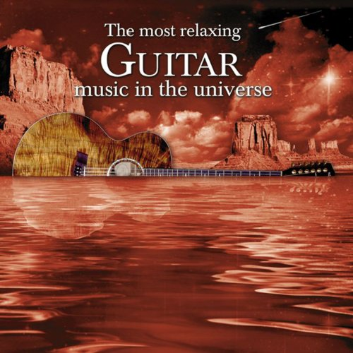 Most Relaxing Guitar Music in the Universe