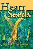 img - for Heart Seeds: A Message from the Ancestors by Windeagle (2003-12-01) book / textbook / text book