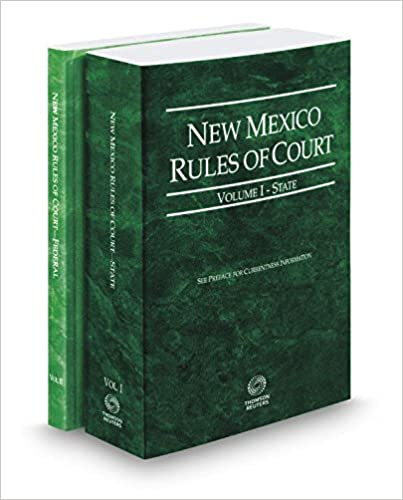 Book New Mexico Rules of Court - State and Federal, 2017 ed. (Vols. I & II, New Mexico Court Rules)