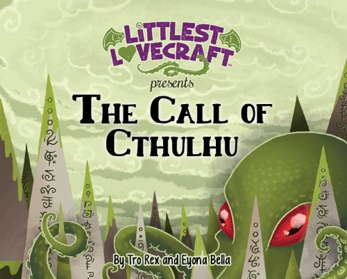 Littlest Lovecraft: The Call of Cthulhu pdf epub