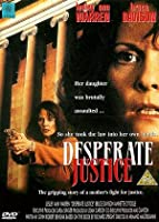 Desperate Justice