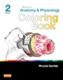 Mosby's Anatomy and Physiology Coloring Book, Mosby, 0323226116