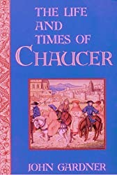 The Life And Times Of Chaucer [Paperback] by