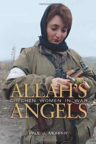 Download Allah's Angels: Chechen Women in War pdf