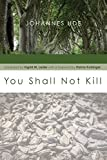 img - for You Shall Not Kill book / textbook / text book