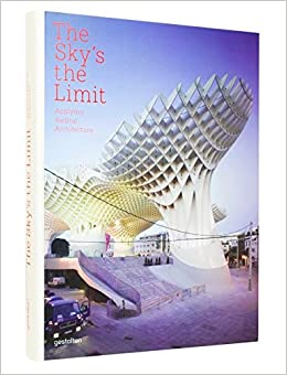 The Skys The Limit Applying Radical Architecture Amazonde