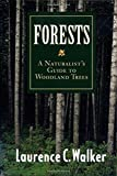 img - for Forests: A Naturalist s Guide to Woodland Trees book / textbook / text book
