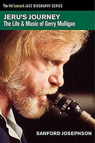 Download Jeru's Journey: The Life & Music of Gerry Mulligan ebook