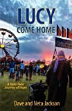 yada yada house of hope series - Lucy Come Home (Yada Yada House of Hope Series) by Jackson, Dave, Jackson, Neta (June 13, 2012) Paperback