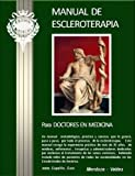 Manual de Escleroterapia para Doctores, Mendoza, Rafael and Valdes, Aymee, 0982261144
