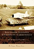 Southern Illinois University Carbondale, The History Students of Siuc, 0738540463