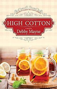 High Cotton (Bucklin Family Reunion Book 1) by [Mayne, Debby]
