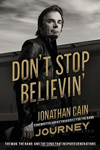 Don't Stop Believin': The Man, the Band, and the Song that Inspired Generations cover