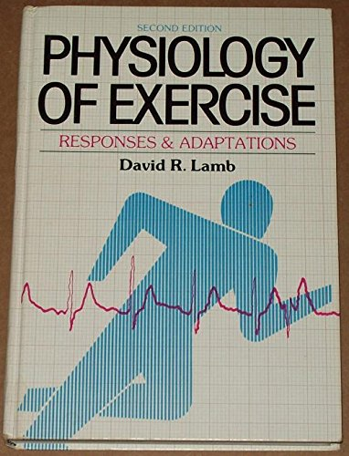 Physiology of Exercise: Responses and Adaptations