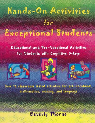 Hands-On Activities for Exceptional Students: Educational and Pre-Vocational Activities for Students with Cognitive Delays