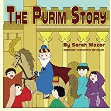 The Purim Story: Picture Books for ages 3-8, Jewish Holidays Series