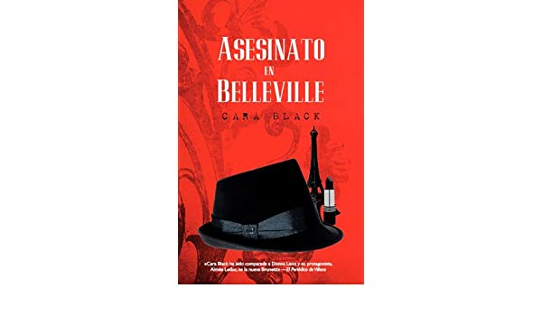 Asesinato en Belleville (Bonus) (Spanish Edition) - Kindle edition by Cara Black. Mystery, Thriller & Suspense Kindle eBooks @ Amazon.com.