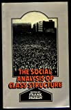 The Social Analysis of Class Structure, Frank Parkin, 0422744700