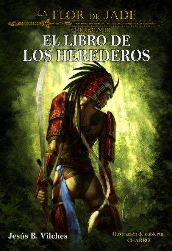 Descargar Libro La Flor De Jade Iii Jesús B. Vilches