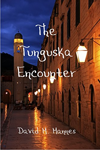 The Tunguska Encounter by [Mannes, David M.]
