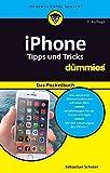 iPhone Tipps und Tricks für Dummies Das Pocketbuch