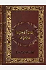 James Branch Cabell - Jurgen: A Comedy of Justice Paperback